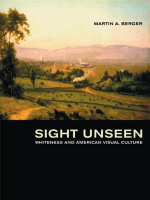 Martin A. Berger - Sight Unseen- Whiteness and American Visual Culture (2005)