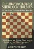 Raymond M. Smullyan - The Chess Mysteries of Sherlock Holmes (1979)