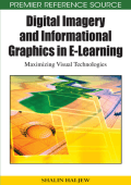 Shalin Hai-Jew - Digital Imagery and Informational Graphics in e-learning- Maximizing Visual Technologies (Premier Reference Source) (2009)