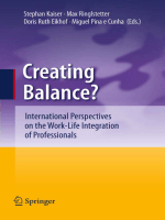 Stephan Kaiser Max Josef Ringlstetter Doris Ruth Eikhof Miguel Pina e Cunha - Creating Balance-- International Perspectives on the Work-Life Integration of Professionals