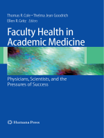 Thomas Cole Thelma Jean Goodrich Ellen R. Gritz - Faculty Health in Academic Medicine- Physicians Scientists and the Pressures of Success