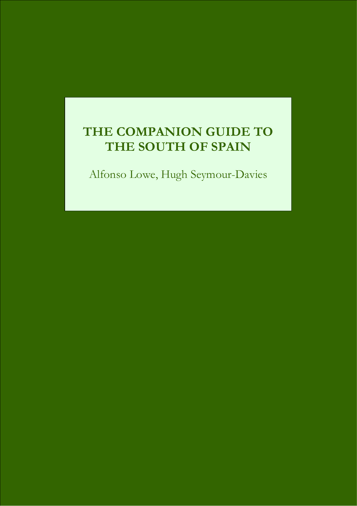 Alfonso Lowe - The Companion Guide to the South of Spain