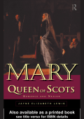 Jayne Lewis - Mary Queen of Scots- Romance and Nation (1998)