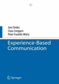 Jens Ornbo Claus Sneppen Peter F. Wurtz - Experience-Based Communication (2008)