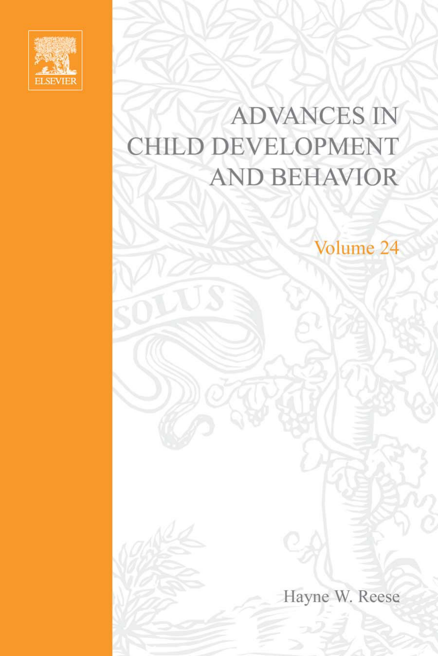 Advances in Child Development and Behavior 24] Hayne W  Reese (Eds
