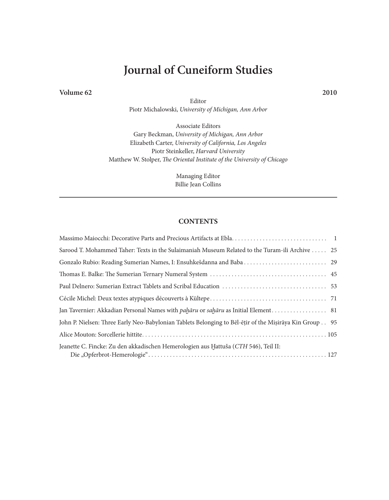 Editor- Piotr Michalowski - Journal of Cuneiform Studies (JCS 62 ...