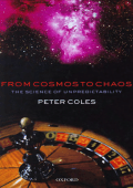 2107.Peter Coles - From cosmos to chaos. The science of unpredictability (2006  Oxford University Press  USA).pdf