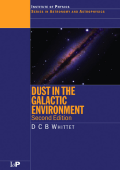1201.[Series in Astronomy and Astrophysics] D.C.B Whittet - Dust in the Galactic Environment (2002  Taylor & Francis).pdf