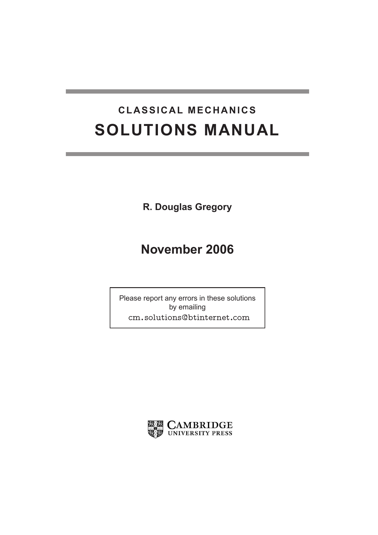 Gregory R.D. - Solutions manual for Classical mechanics (2006 CUP).pdf