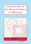 1653.Pyotr Ya. Ufimtsev - Fundamentals of the physical theory of diffraction (2007  Wiley-IEEE Press).pdf