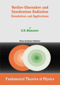 637.[Fundamental Theories of Physics] G.N. Afanasiev - Vavilov-Cherenkov and Synchrotron Radiation- Foundations and Applications (2004  Springer).pdf