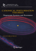 7921.[Astrophysics and Space Science Library] Sylvio Ferraz-Mello - Canonical perturbation theories. Degenerate systems and resonance (2007  Springer).pdf