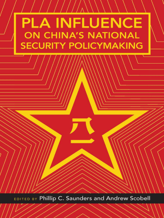 PLA Influence on Chinas National Security Policymaking