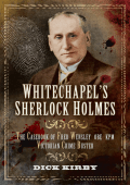 55.Whitechapels Sherlock Holmes The Casebook of Fred Wensley OBE  K
