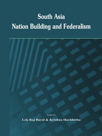 61.South Asia- Nation Building and Federalism