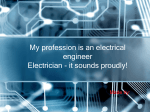 My profession is an electrical engineer
