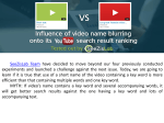 Influence of video name blurring onto its YouTube search result ranking - SeeZisLab