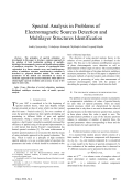 Spectral Analysis in Problems of Electromagnetic Sources Detection and Multilayer Structures Identification.