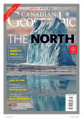 Canadian Geographic MarchApril 2017