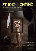 Christopher Grey;s Studio Lighting Techniques for Photography-Tricks of the Trade for Professional Digital Photogra