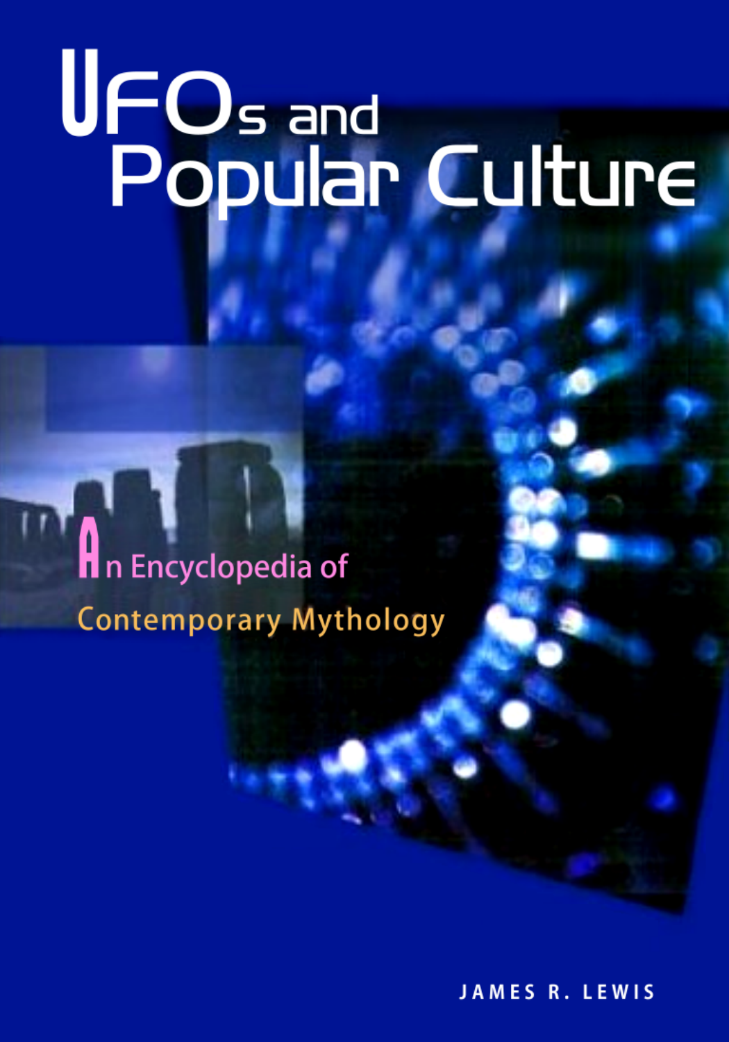 James R  Lewis - UFOs and Popular Culture