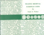 reading medieval european coinage r.s. walker