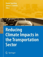 Sperling D. Cannon J.S.-Reducing Climate Impacts in the Transportation Sector