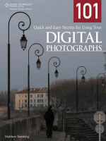 101 Quick and Easy Secrets for Using Your Digital Photographs.-Matthew Bamberg