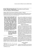 Fetal alcohol syndrome Craniofacial and central nervous system manifestations