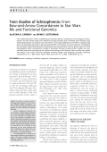 Twin studies of schizophrenia From bow-and-arrow concordances to Star Wars Mx and functional genomics