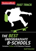 [Businessweek Fast Track Guides] Geoff Gloeckler - BusinessWeek Fast Track- Best Undergraduate B-Schools (2007  McGraw-Hill)
