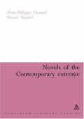 [Continuum Literary Studies] Alain-Philippe Durand  Naomi Mandel - Novels of the Contemporary Extreme (2006  Continuum)