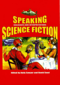 [Liverpool University Press - Liverpool Science Fiction Texts & Studies] Andy Sawyer  David Seed - Speaking Science Fiction- Dialogues and Interpretations (2001  Liverpool Univ