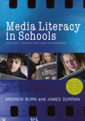 Andrew Burn  James Durran - Media Literacy in Schools- Practice  Production and Progression (2007  Sage Publications Ltd)