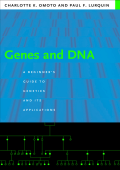 Charlotte K. Omoto  Paul F. Lurquin - Genes and DNA- A Beginners Guide to Genetics and Its Applications (2004  Columbia University Press)
