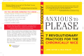 James Rapson  Craig English - Anxious to Please- 7 Revolutionary Practices for the Chronically Nice (2006  Sourcebooks  Inc.)