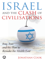 Jonathan Cook - Israel and the Clash of Civilisations- Iraq  Iran and the Plan to Remake the Middle East (2008  Pluto Press)