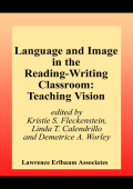 Kristie S. Fleckenstein  Linda T. Calendrillo  Demetrice A. Worley - Language and Image in the Reading-Writing Classroom- Teaching Vision (2002  Routledge)