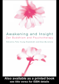 Polly Young-Eisendrath  Shoji Muramoto - Awakening and Insight- Zen Buddhism and Psychotherapy (2002  Routledge)
