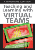 Sharmila Pixy Ferris - Teaching and Learning with Virtual Teams (2005  Information Science Publishing)