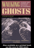 Steven Dudley - Walking Ghosts- Murder and Guerrilla Politics in Colombia (2003  Routledge)