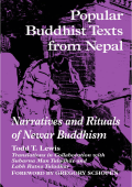 Todd Thornton Lewis  Labh Ratna Tuladhar  Gregory Schopen - Popular Buddhist Texts from Nepal- Narratives and Rituals of Newar Buddhism (2000  State University of New York P