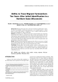 Ability to trace migrant farmworkers ten years after initial identification in a Northern State (Wisconsin).