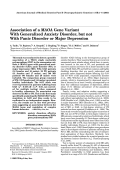 Association of a MAOA gene variant with generalized anxiety disorder  but not with panic disorder or major depression.