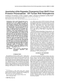 Association of the dopamine transporter gene (DAT1) core promoter polymorphism тИТ67T variant with schizophrenia.