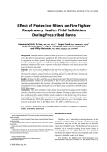 Effect of protective filters on fire fighter respiratory health field validation during prescribed burns.