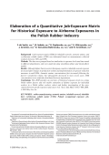 Elaboration of a quantitative job-exposure matrix for historical exposure to airborne exposures in the Polish rubber industry.