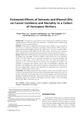 Estimated effects of solvents and mineral oils on cancer incidence and mortality in a cohort of aerospace workers.