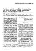 Fetal ultrasound abnormalities Correlation with fetal karyotype  autopsy findings  and postnatal outcomeтАФfive-year prospective study.