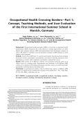 Occupational health crossing bordersтАФPart 1 Concept  teaching methods  and user evaluation of the first international summer school in Munich  Germany.